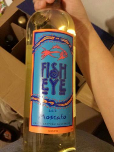 Fisheye moscato wine info for Fish eye wine