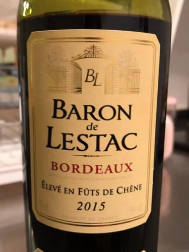 baron de lestac 201lev233 en f251t de chen233 bordeaux 2015 wine